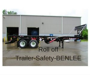 copy-of-copy-of-roll-off-trailer-safety-benlee